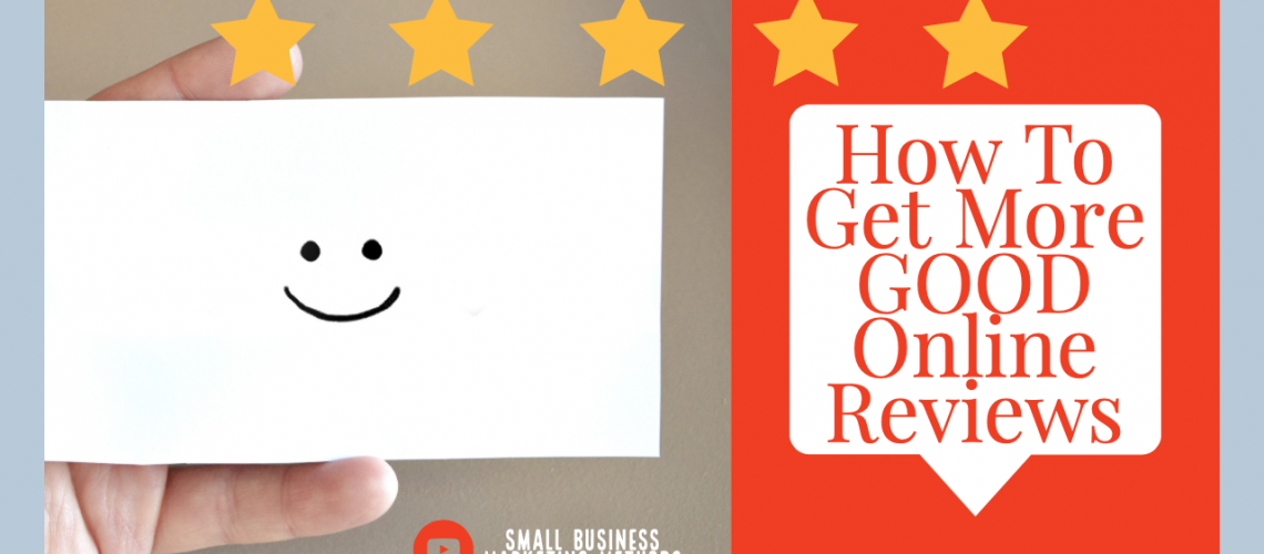 How to Get More Good Online Reviews-3